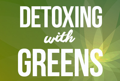 Detoxing with Greens
