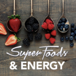Boosting Energy with Superfoods