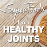 Superfoods for Healthy Joints